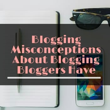 blogging misconceptions