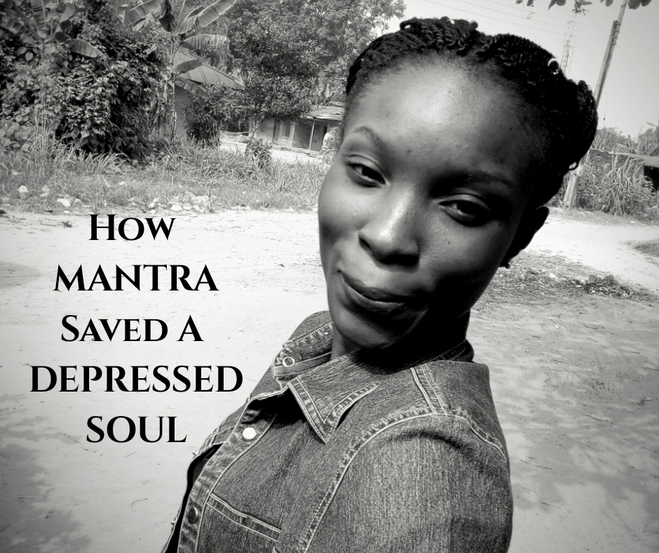 Blogger's Diary; How Mantra Helped Me Overcome Depression 1