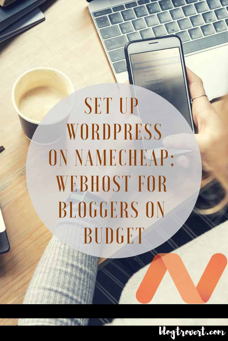 On Budget? How To Start A WordPress Blog On Namecheap 1