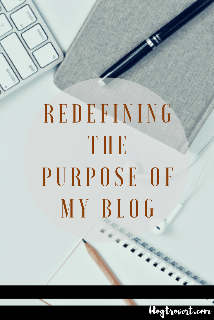 Rejuvenating The Purpose Of My Blog 1