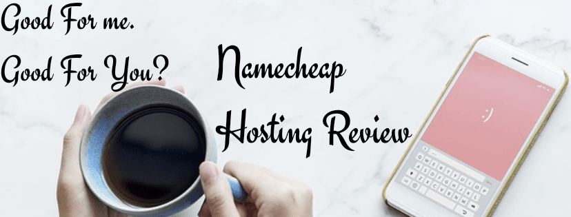 Namecheap Review; How To Know It's Best For You 1
