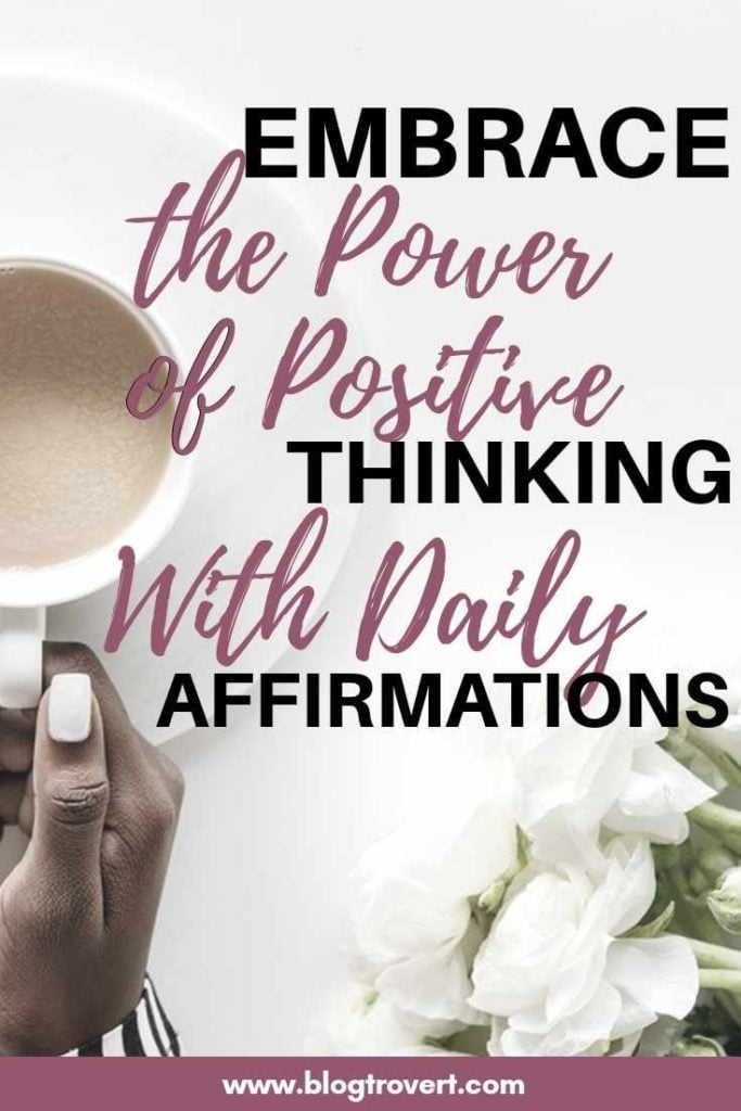 30 Positive Affirmations to Spice up your Day 3
