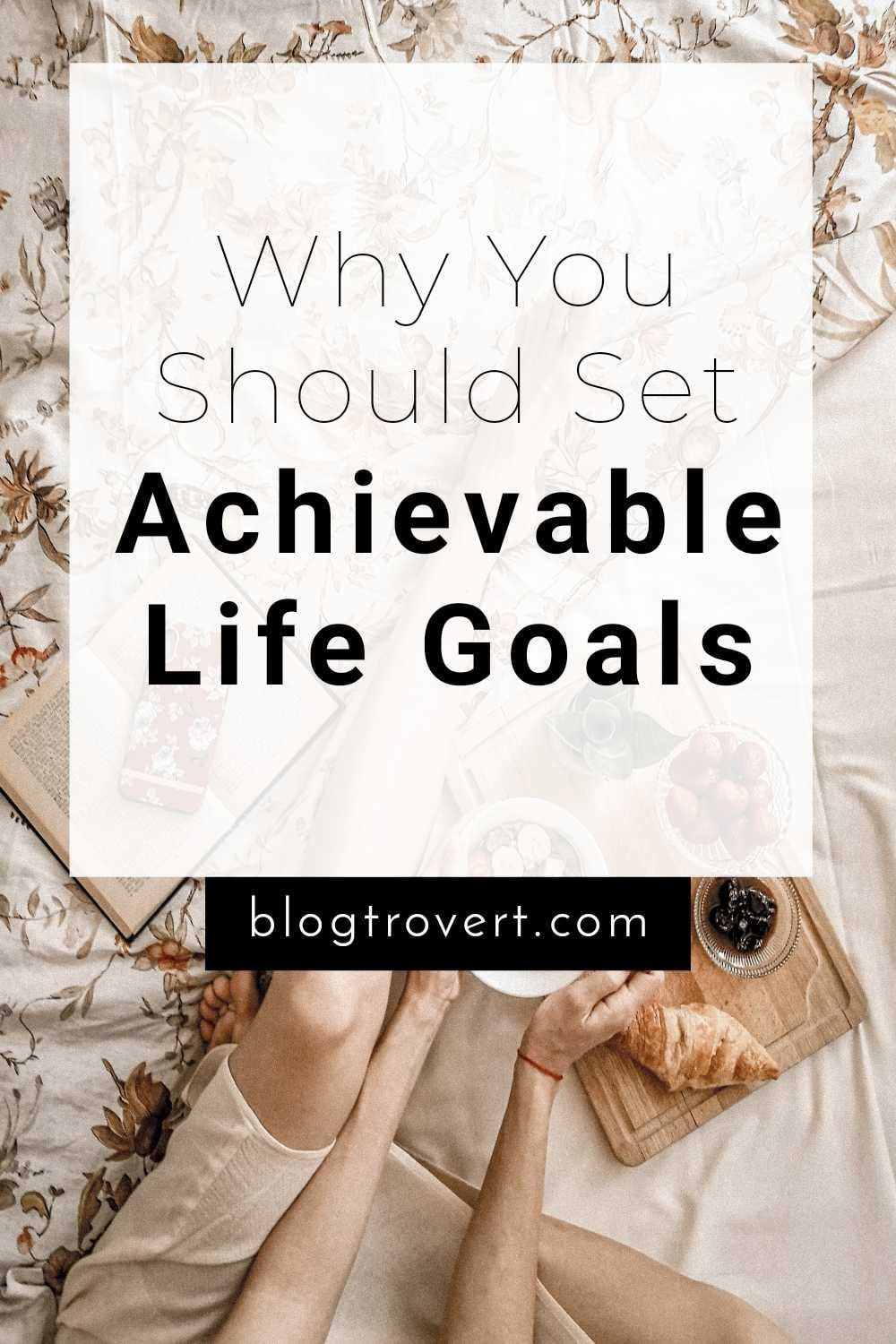 The Importance of Setting Goals in Life 1
