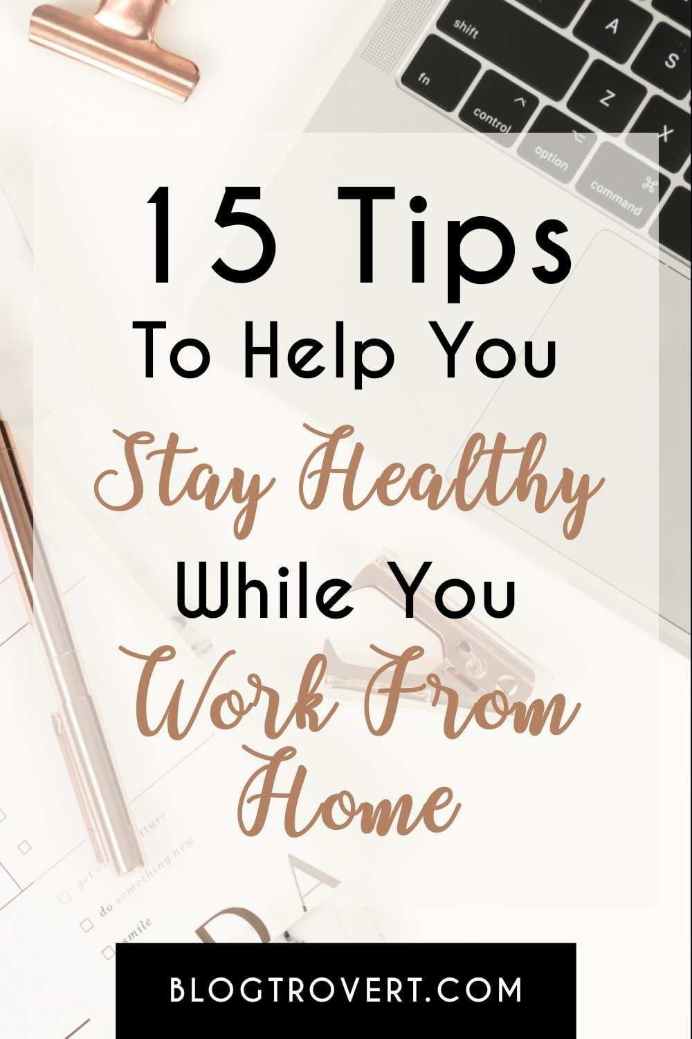 Tips to work from home effectively